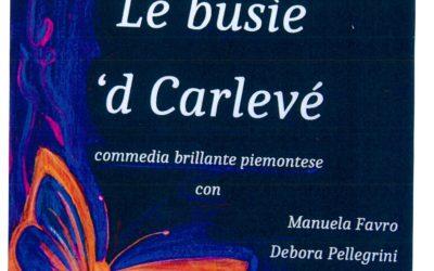 LE BUSIE 'D CARLEVE'